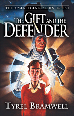 The Gift and the Defender (Lumen Legends, Book I)